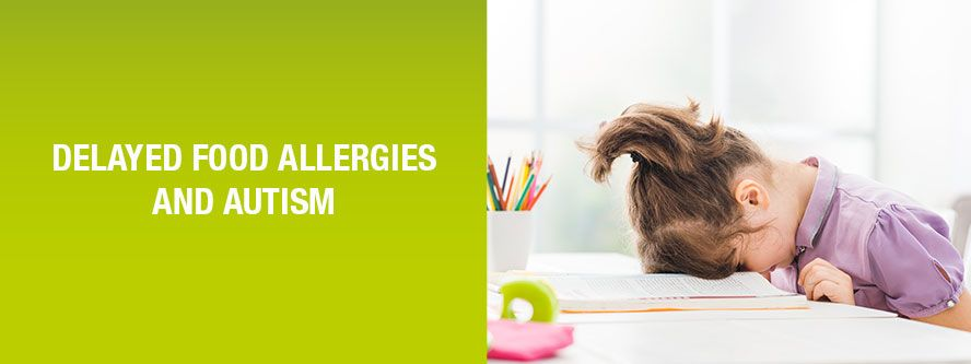 Autism and delayed food allergy
