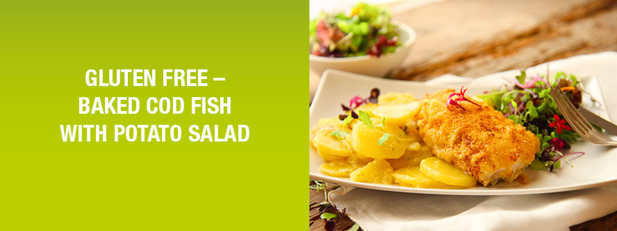 Gluten free – Baked Cod Fish with the Best Potato Salad ever!