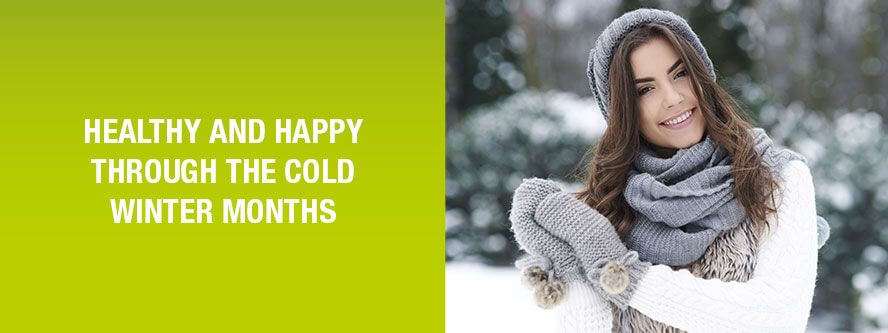 Healthy and happy through the cold winter months
