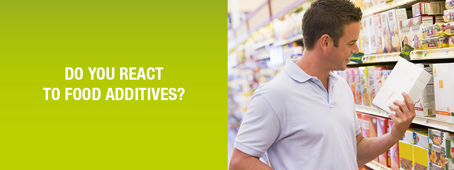 Do you react to food additives?
